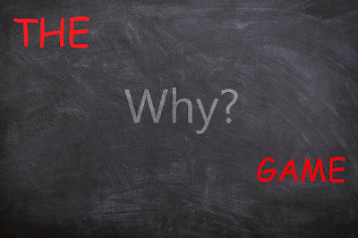 "The...""Why"" game"
