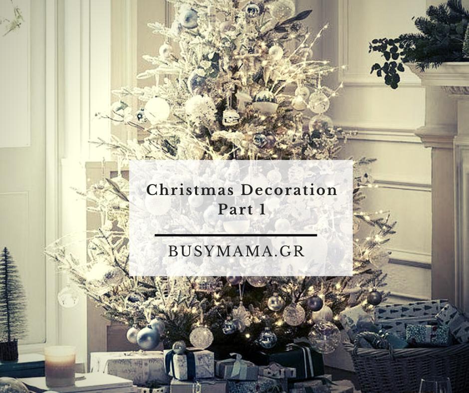Christmas Decoration Part 1