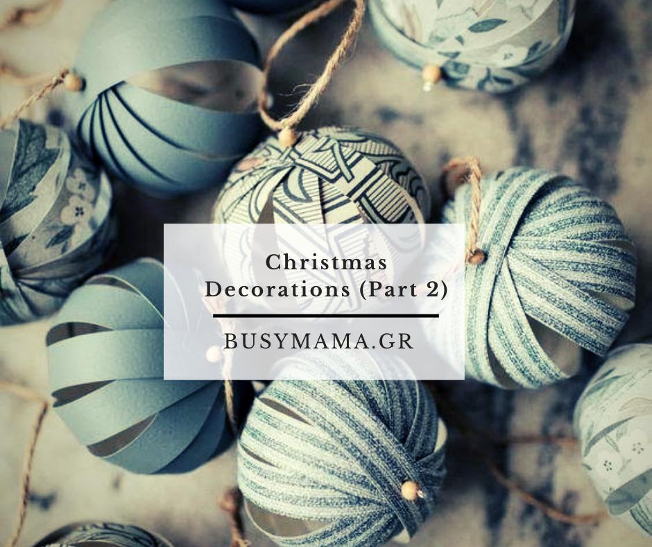 Christmas Decorations (Part 2)