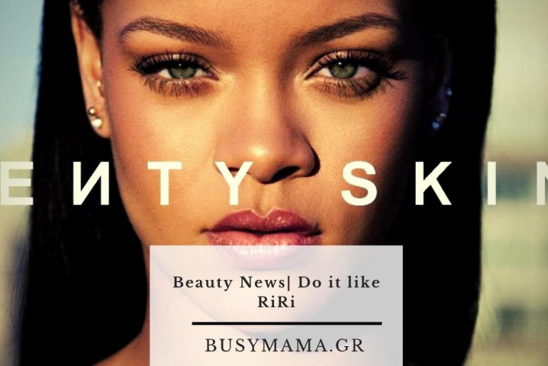 Beauty News| Do it like RiRi