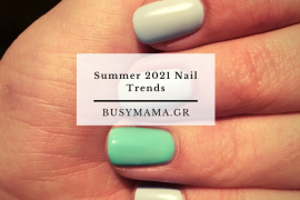 Summer 2021 Nail Trends