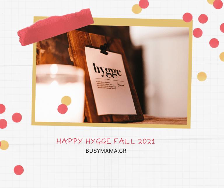 Happy Hygge Fall 2021